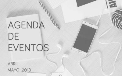 Agenda de eventos de innovación y marketing digital: abril y mayo 2018