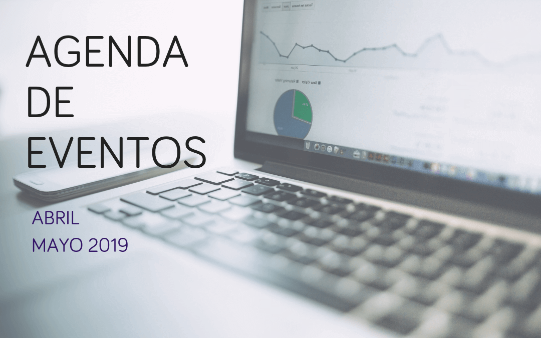 Agenda de eventos de marketing, investigación e innovación: abril y mayo 2019