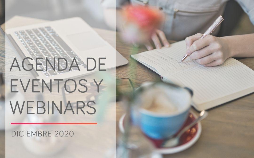 Agenda de webinars y eventos online o 'Covid Free' en diciembre de 2020